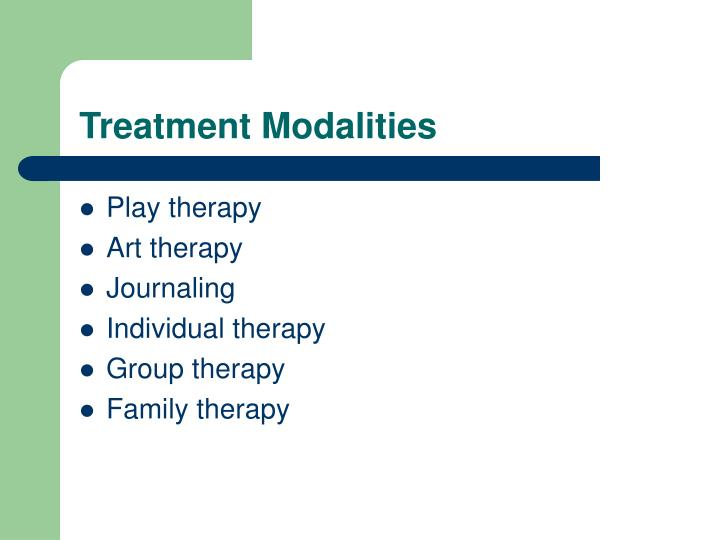 Treatment Modalities