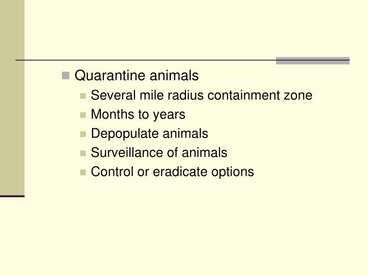 Quarantine animals