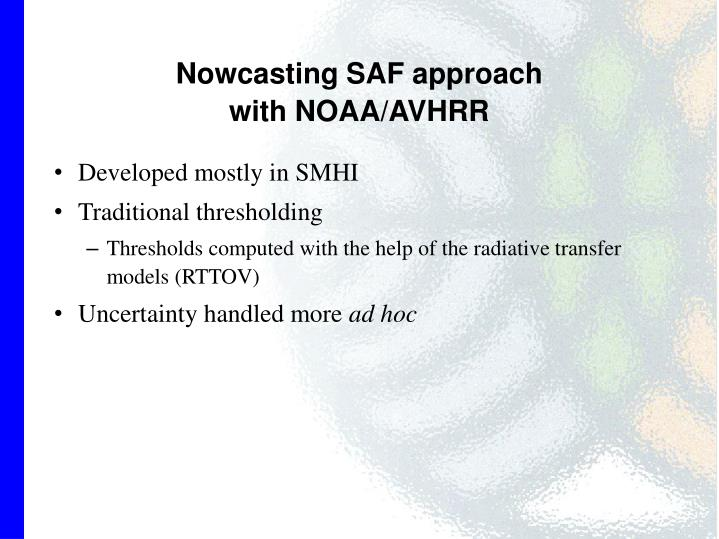 Nowcasting SAF approach