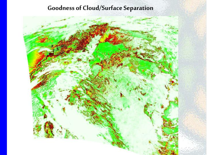 Goodness of Cloud/Surface Separation