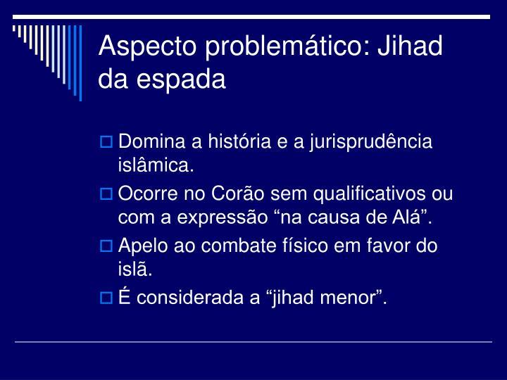 Aspecto problemático: Jihad da espada