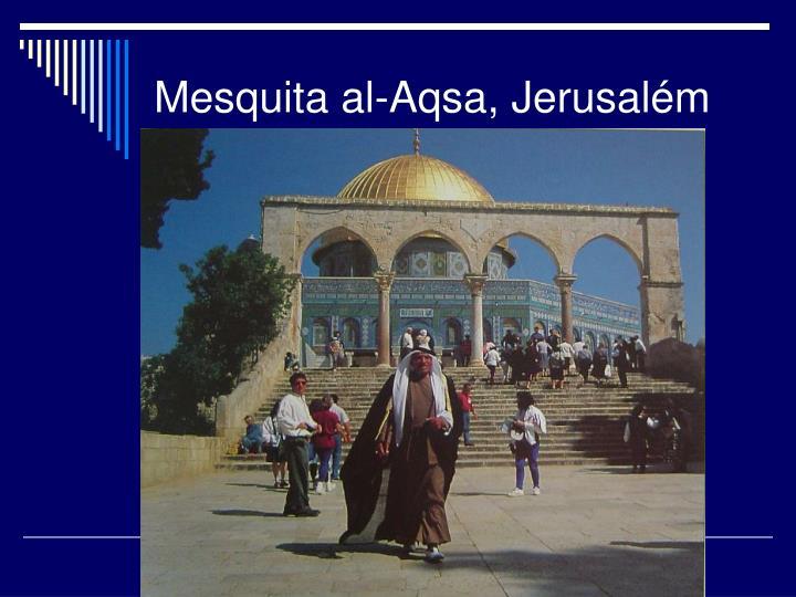 Mesquita al-Aqsa, Jerusalém