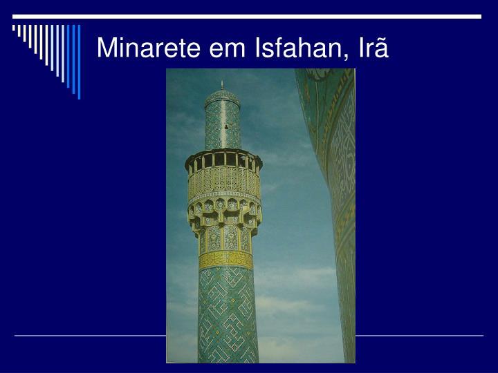 Minarete em Isfahan, Irã