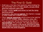 the first g gold