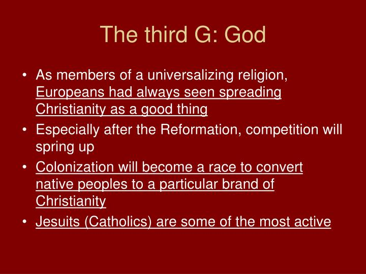 The third G: God