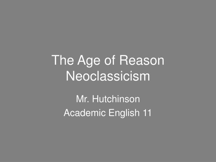 The age of reason neoclassicism