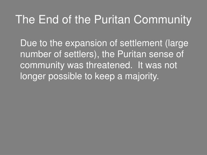 The End of the Puritan Community