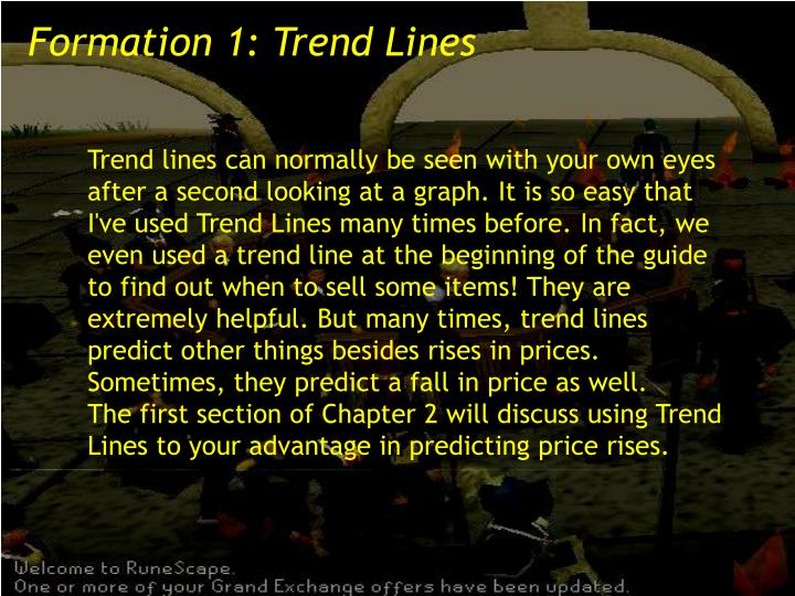 Formation 1: Trend Lines
