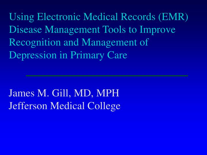 Using Electronic Medical Records (EMR)