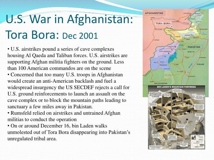 U.S. War in Afghanistan: Tora Bora: