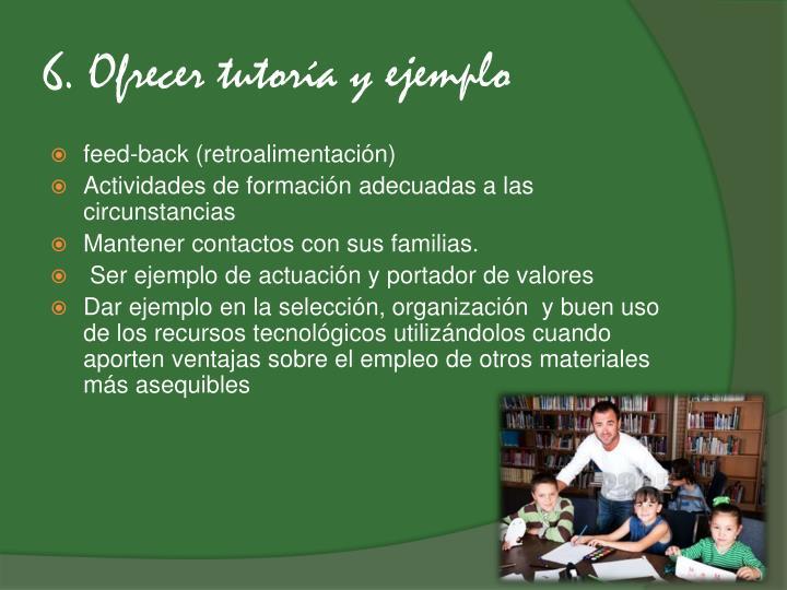 6. Ofrecer tutoría y ejemplo