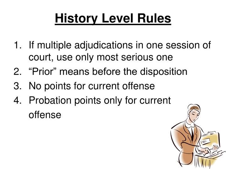 History Level Rules