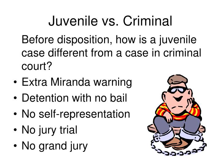 Juvenile vs criminal