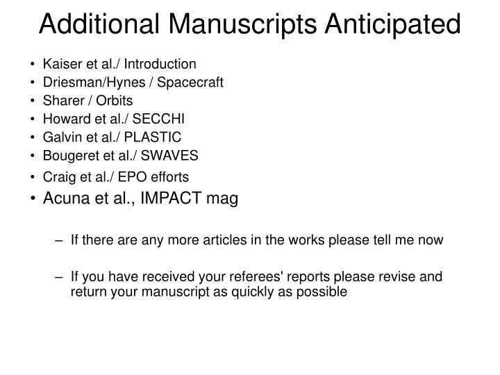Additional Manuscripts Anticipated