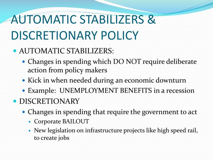 AUTOMATIC STABILIZERS & DISCRETIONARY POLICY