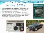 the u s economy stagnated in the 1970s