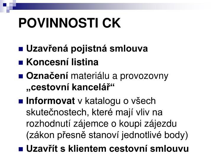 POVINNOSTI CK