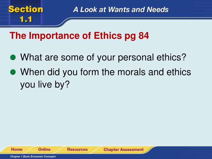 The Importance of Ethics pg 84