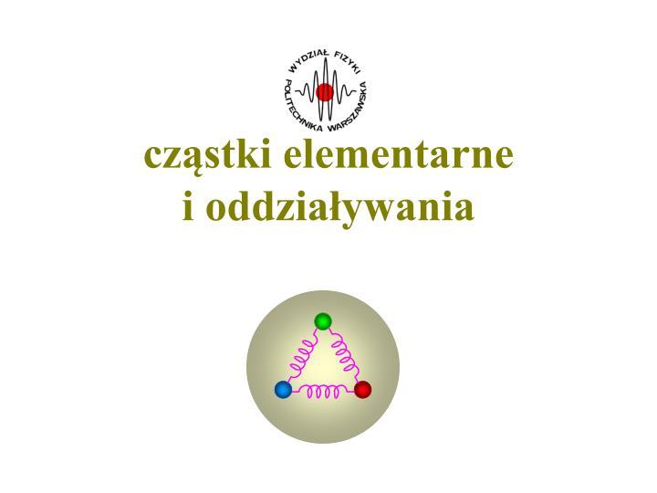 cząstki elementarne