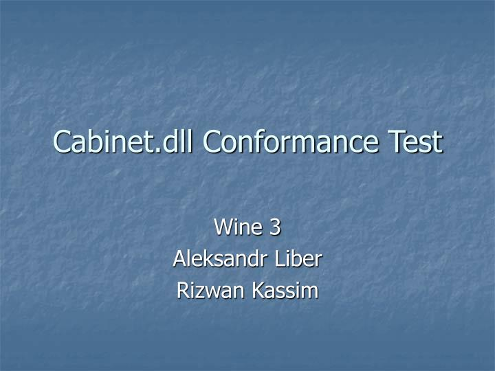 Cabinet dll conformance test