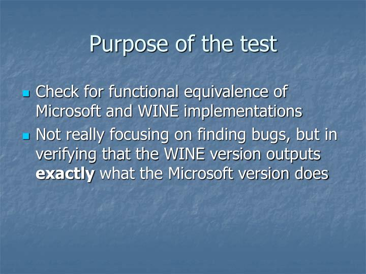 Purpose of the test