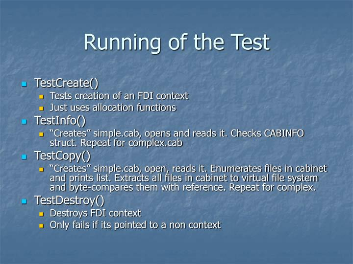 Running of the Test