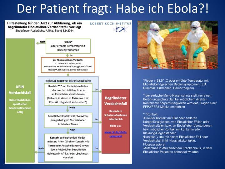 Der Patient fragt: Habe ich Ebola?!