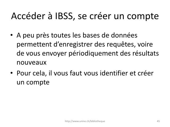 Accéder à IBSS, se créer un compte