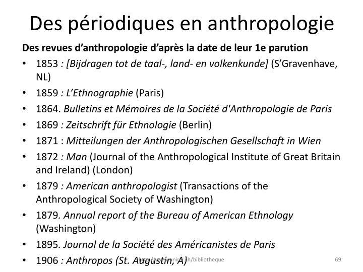 Des périodiques en anthropologie