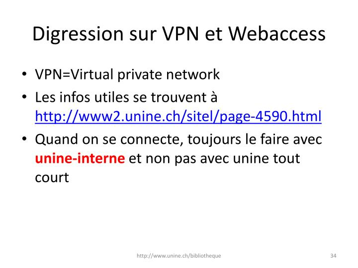 Digression sur VPN et