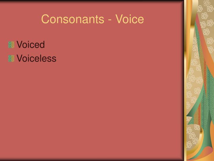 Consonants - Voice