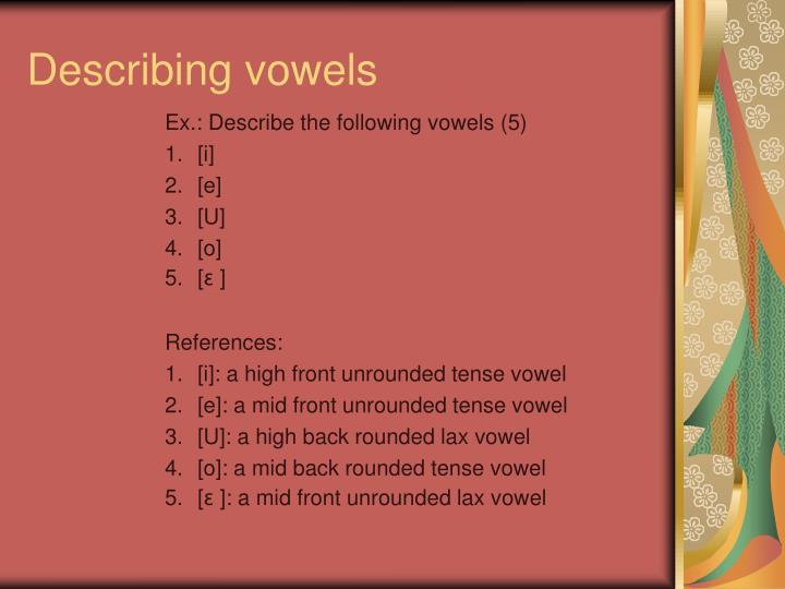 Describing vowels