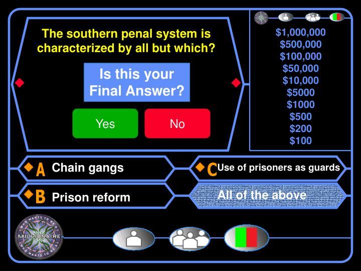 Chain gangs