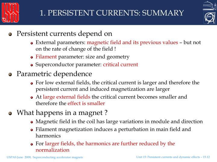 1. PERSISTENT CURRENTS: SUMMARY