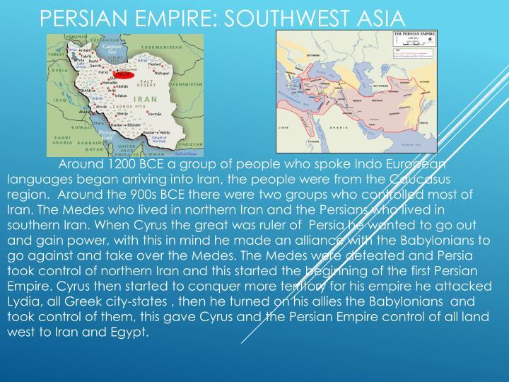 Persian Empire: Southwest Asia