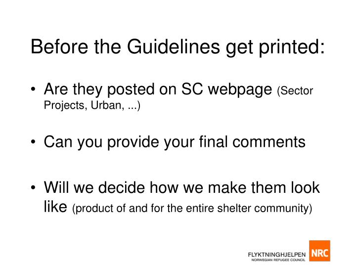Before the Guidelines get printed: