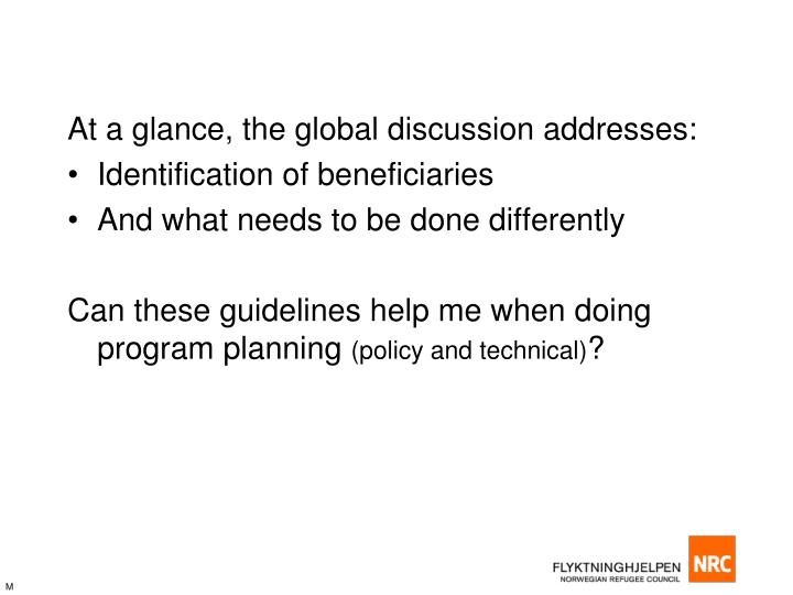 At a glance, the global discussion addresses: