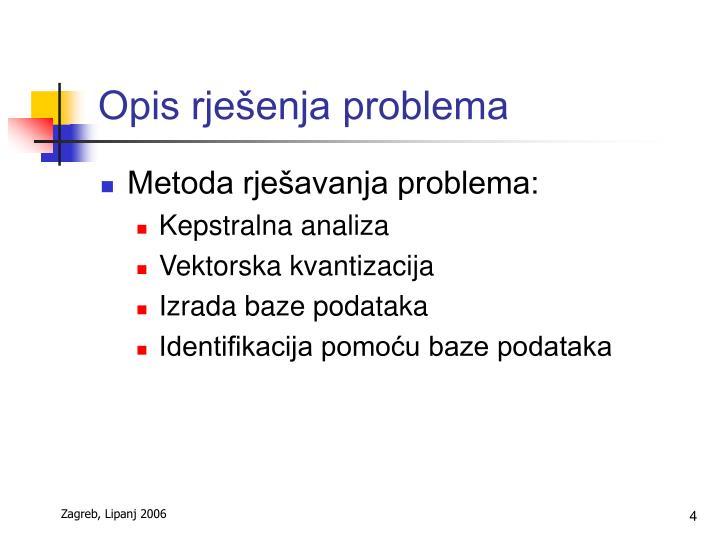 Opis rješenja problema