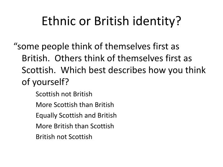 Ethnic or British identity?