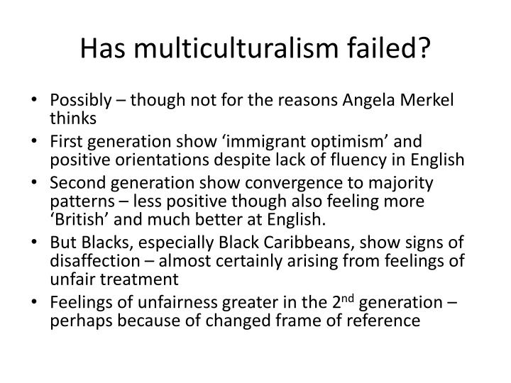 Has multiculturalism failed?