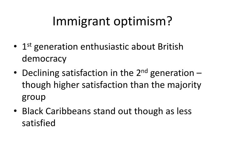Immigrant optimism?