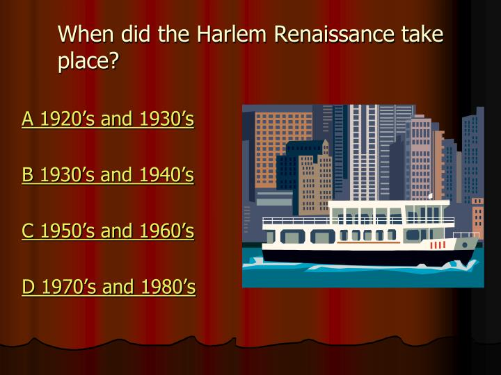 When did the Harlem Renaissance take place?