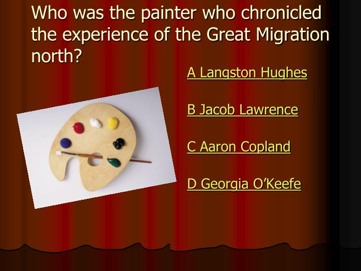 Who was the painter who chronicled the experience of the Great Migration north?