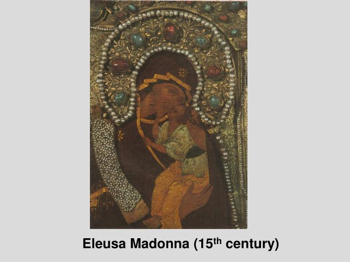 Eleusa Madonna (15