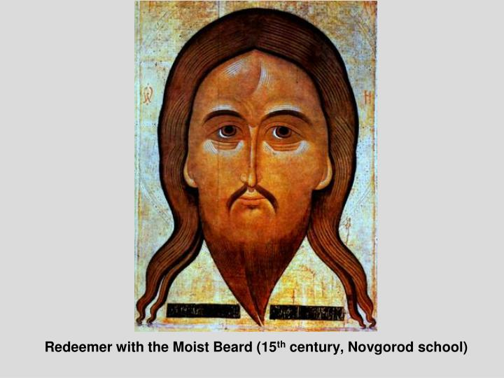 Redeemer with the moist beard 15 th century novgorod school
