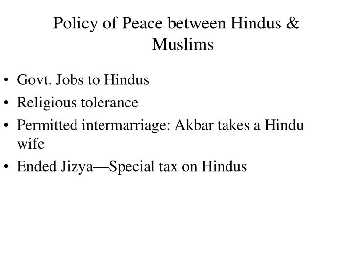 Policy of Peace between Hindus & Muslims