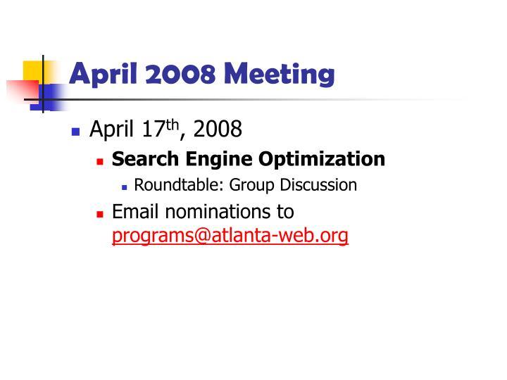 April 2008 Meeting