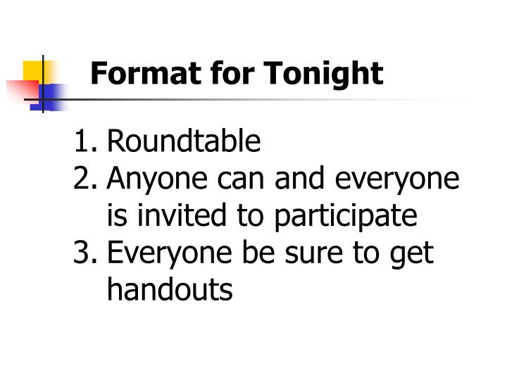 Format for Tonight