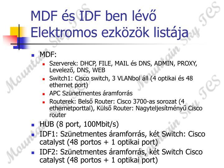 MDF és IDF ben lévő Elektromos ezközök listája