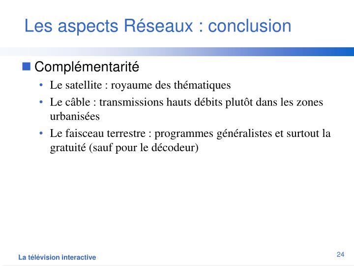 Les aspects Réseaux : conclusion